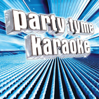 Party Tyme Karaoke - Party Tyme Karaoke - Variety Male Hits 1