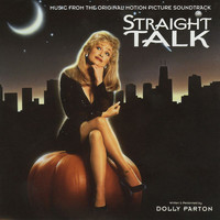 Dolly Parton - Straight Talk (Music from the Original Motion Picture Soundtrack)