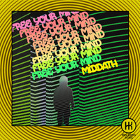 MIDDATH - Free Your Mind