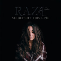 Raze - So Repeat This Line (Explicit)