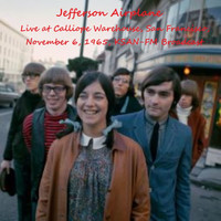 Jefferson Airplane - Live At Calliope Warehouse, San Francisco,  November 6th 1965, KSAN-FM Broadcast (Remastered)