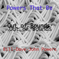 Powers That Be - Out of Bounds