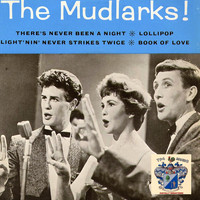 The Mudlarks - The Mudlarks