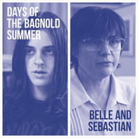 Belle and Sebastian - Days of the Bagnold Summer (Explicit)