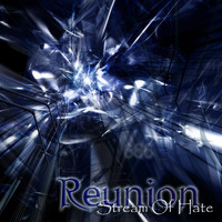 Reunion - Stream of Hate