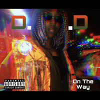 D.A.D. - On The Way (Explicit)