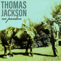 Thomas Jackson - No Pardon