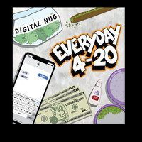 Dom - Digital Nug (Everyday 4-20) (Explicit)