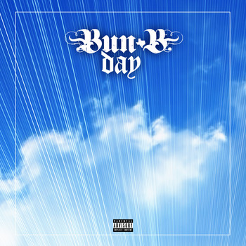 Bun B - Bun B Day (Explicit)
