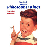 Tom Rush - Philosopher Kings (feat. Far Pines)