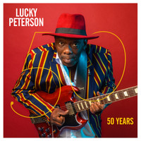 Lucky Peterson - 50 Years