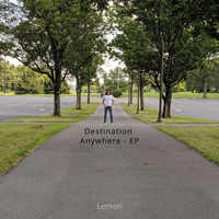 Lemon - Destination Anywhere - EP