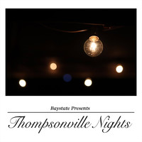 Baystate - Thompsonville Nights (Explicit)