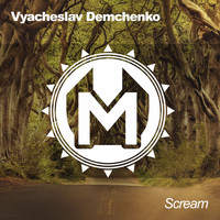 Vyacheslav Demchenko - Scream