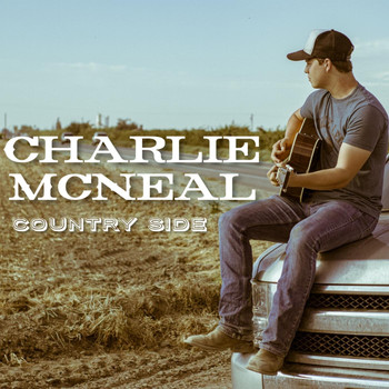 Charlie McNeal - Country Side