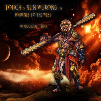 Touch - Journey to the West (Explicit)