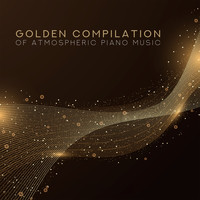 Gold Lounge - Golden Compilation of Atmospheric Piano Music