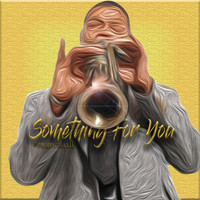 Talton Manning - Something for You