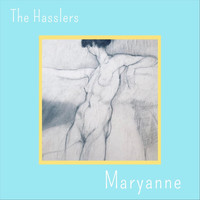 The Hasslers - Maryanne