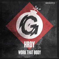 HRDY - Work That Body
