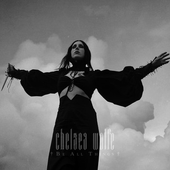 Chelsea Wolfe - Be All Things