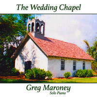 Greg Maroney - The Wedding Chapel