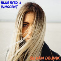 Su Van Drunik - Blue Eyed and Innocent