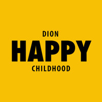 Dion - Happy Childhood