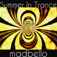 Madbello - Summer in Trance