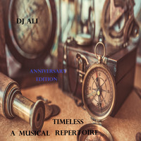 DJ ALI - Timeless: A Musical Repertoire (Anniversary Edition)