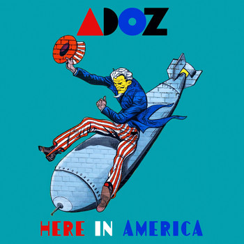 Adoz - Here in America