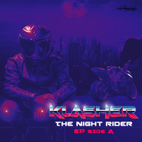 Klasher - The Night Rider (Side A)