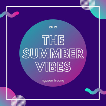 nguyen truong - The Summber Vibes