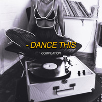 Various Artists / - Dance This
