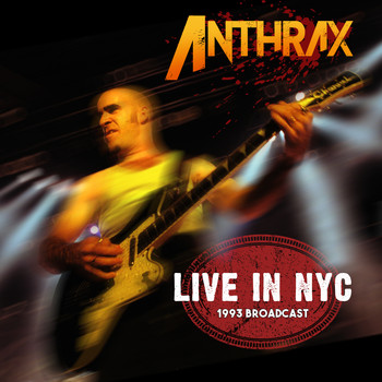 Anthrax - Live in NYC