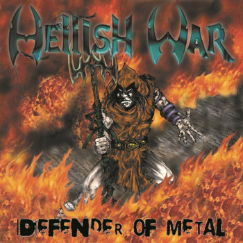 Hellish War - Defender of Metal