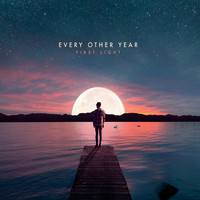 Every Other Year - First Light