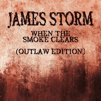 David Grimason - When the Smoke Clears (James Storm Theme) [Outlaw Edition]