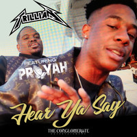 Trillian - Hear Ya Say (feat. PRAYAH) (Explicit)