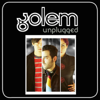 GOLEM - Unplugged