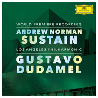 Los Angeles Philharmonic - Norman: Sustain