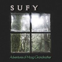 Sufy / - Adventures of Moog Grandmother