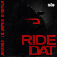 Birdman - Ride Dat (Explicit)