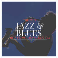 Various Artists - The best Jazz & Blues Hits from the Golden Era, Vol. 16