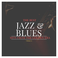 Various Artists - The best Jazz & Blues Hits from the Golden Era, Vol. 12