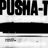 Pusha T - Coming Home