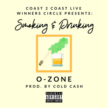 O-Zone - Smoking & Drinking (Explicit)