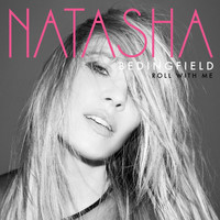 Natasha Bedingfield - ROLL WITH ME (Explicit)
