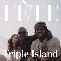 Triple Island and JMB - FÊTE