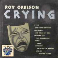 Roy Orbison - Crying
